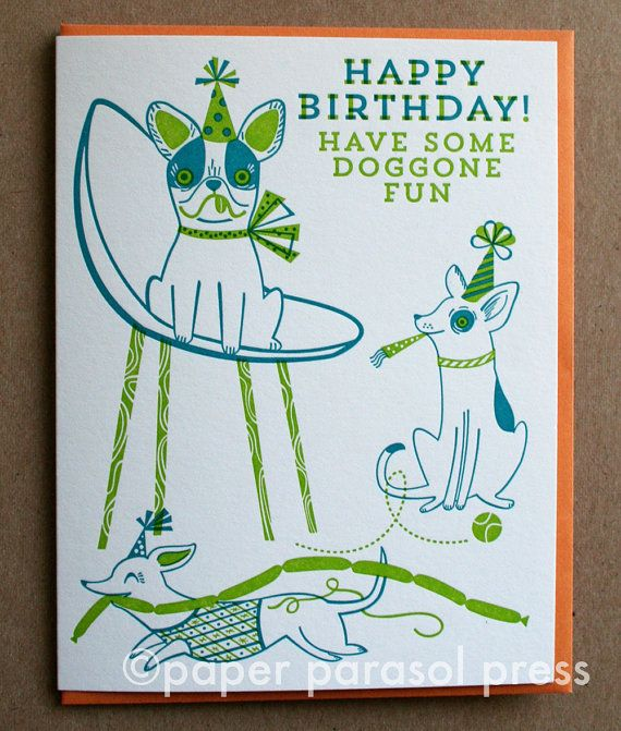 Doggone Fun Letterpress Printed Birthday Card by paperparasolpress, $5.15 #paperparasolpress