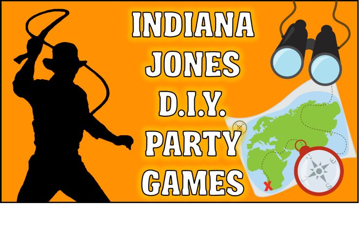 Top Indiana Jones party game ideas you can create yourself for your little explorers birthday adventure.