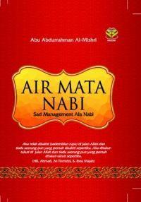 Air Mata Nabi: Sad Management Ala Nabi