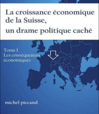 Michel Piccand – La Croissance Économique De La Suisse Un Drame Politique Caché PDF