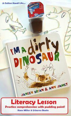 Reading Comprehension Lesson: I'm a Dirty Dinosaur. Kane Miller, Usborne Books, Janeen Briann & Ann James. Pudding Paint, Chocolate. Toddler School, Literacy Building. A Cotton Kandi Life...