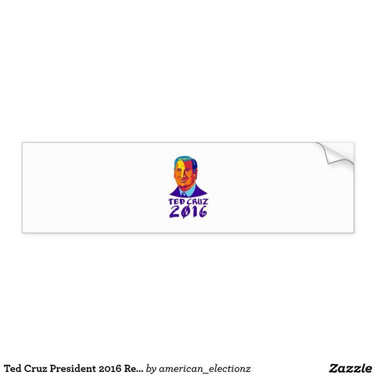 Ted Cruz President 2016 Retro Bumper Sticker. Illustration showing Rafael Edward Ted Cruz, an American senator, politician and Republican 2016 presidential candidate done in retro style with words Cruz 2016. #Cruz2016 #republican #americanelections #elections #vote2016 #election2016