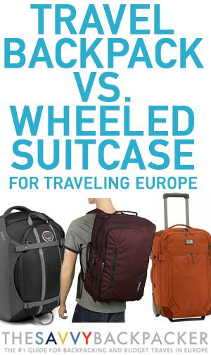 Do you travel Europe with a backpack or rolling luggage? This helpful guide has the pros and cons of each option.