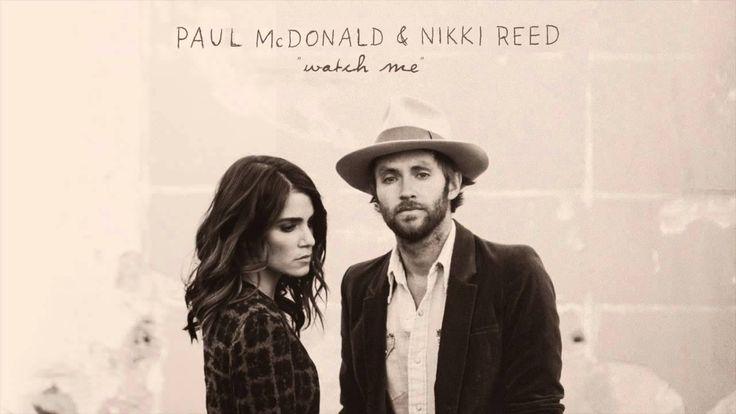 "Paul McDonald & Nikki Reed - ""Watch Me"" - I'm Not Falling"