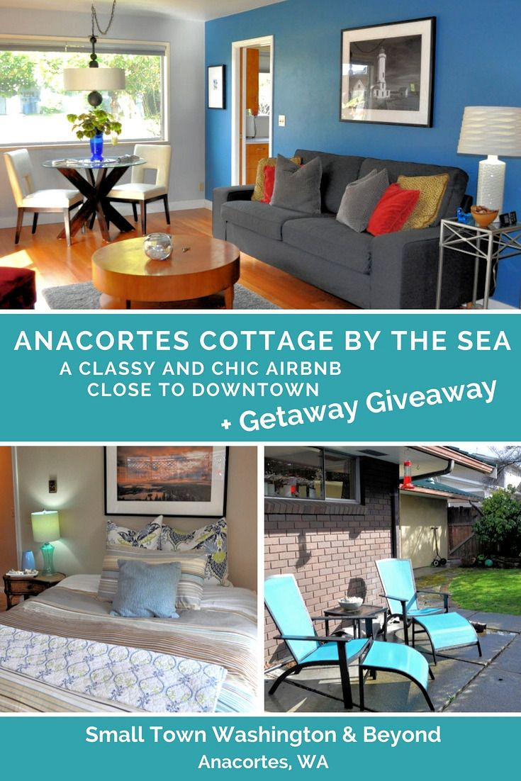 "Need a PNW seaside getaway? Anacortes Cottage by the Sea is a classy and chic Airbnb near the heart of downtown Anacortes, WA. This lovely accommodation is part of the ""Anacortes Getaway for Two"" Giveaway, which ends on April 15, 2017."