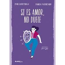 Si es amor, no duele / Iván Larreynaga y Pamela Palenciano ; ilustraciones de Sonia Lazo L/Bc 396 LAR sie   http://almena.uva.es/search~S1*spi/?searchtype=t&searcharg=si+es+amor+no+duele&searchscope=1&SORT=D&extended=0&SUBMIT=Buscar&searchlimits=&searchorigarg=tla+voz+publica+de+las+mujeres