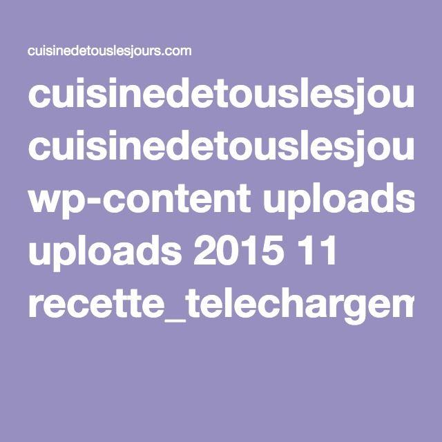 cuisinedetouslesjours.com wp-content uploads 2015 11 recette_telechargement.pdf
