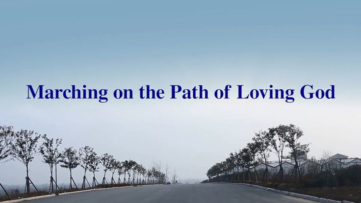 "God's Love Never Fails | Short Film ""Marching on the Path of Loving God"""