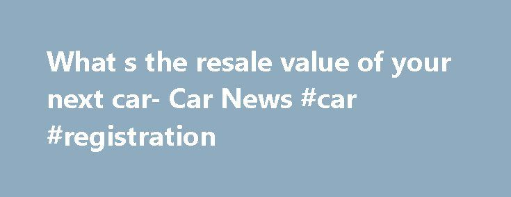What s the resale value of your next car- Car News #car #registration http://car.remmont.com/what-s-the-resale-value-of-your-next-car-car-news-car-registration/  #value of cars # Related cars for sale Some of Australia's most popular family cars are proving unpopular when it comes time to trade in. However, lovers of German cars are being rewarded with the highest resale values. Analysis of the Glass's Guide to car values shows the worst trade-in resale values are for Toyota […]The post What…