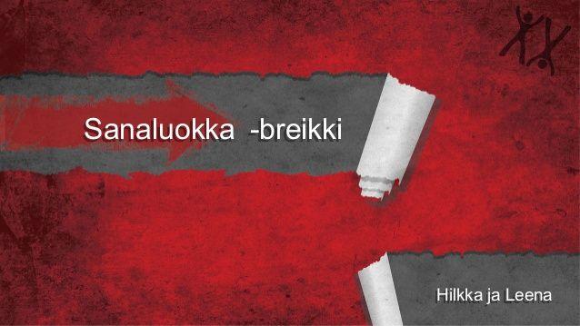 Sanaluokka -breikki Hilkka ja Leena