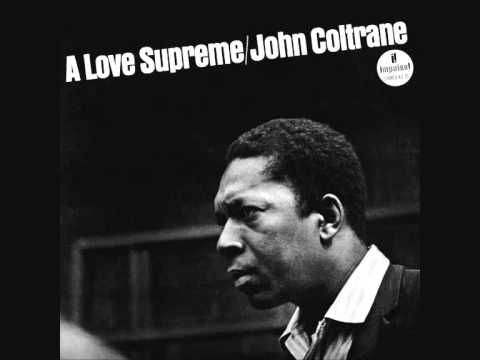 """John Coltrane's A Love Supreme - """"... it is his love for God that fueled this awesome 1964 recording"""". #God #jazz #Coltrane"""
