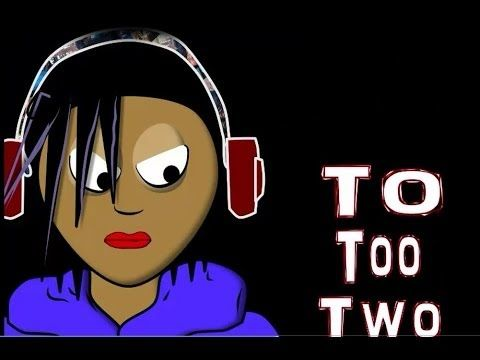 ▶ To Too Two Song (animated) Learn By Lyrics Homophones - YouTube ~ Rap