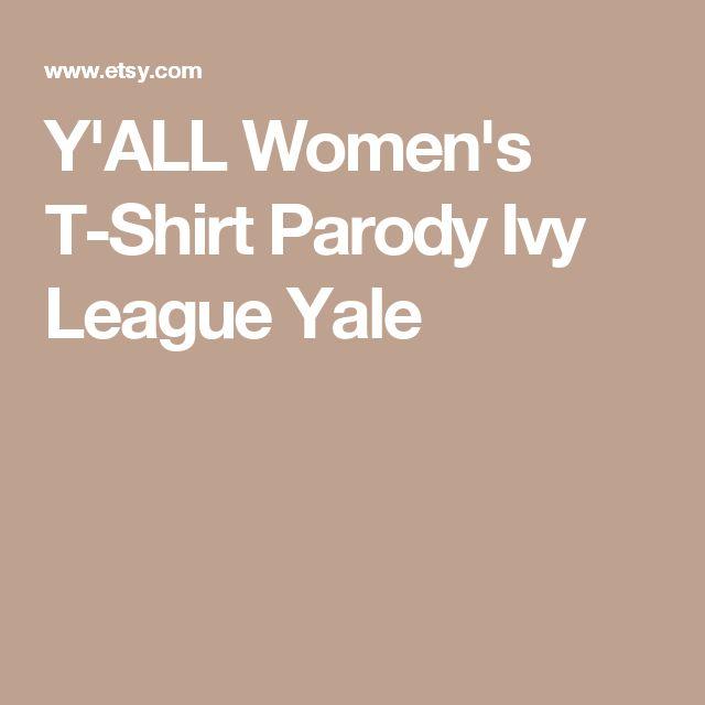 Y'ALL Women's T-Shirt Parody Ivy League Yale