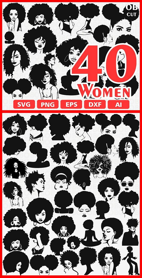 40 WOMEN Svg Eps Png Ai Dxf Format | Download African American Woman
