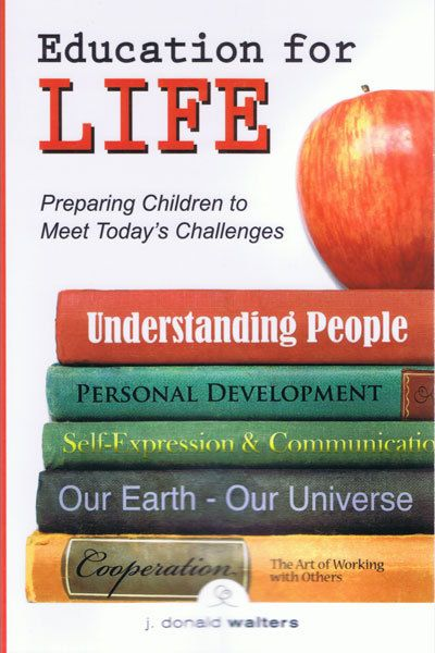Education for Life the book by J. Donald Walters #holistic education - [see at Inner Path]