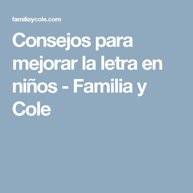 Consejos para mejorar la letra en niños - Familia y Cole