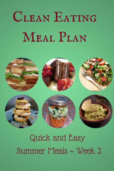 clean eating meal plan: Quick and East Summer Meals Week 2 - #recipe #cleaneating #healthyrecipe