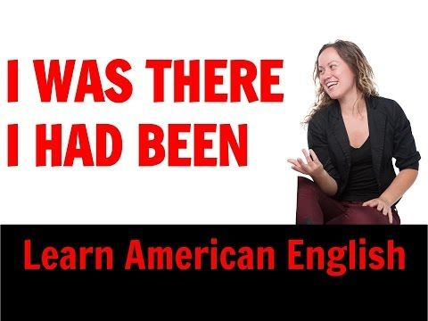 What is the difference between I was there and I had been there Learn English Grammar - YouTube