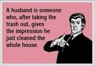 REMEMBER...I HAVE been married before! And YES...this is so so true! =)