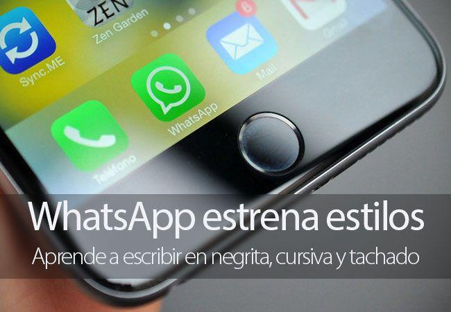 Cómo escribir en negrita, cursiva o tachado en WhatsApp para iPhone
