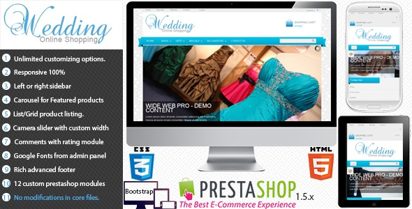 Wedding is a theme full responsive, made with bootstrap 2.2 and compatibility with Prestashop 1.5.2.0.to 1.5.4.1