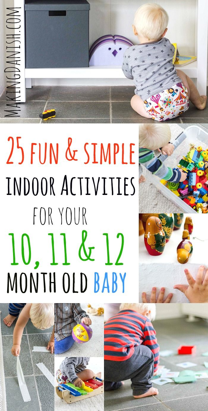 25 fun indoor activities for your 10, 11 and 12 mo…