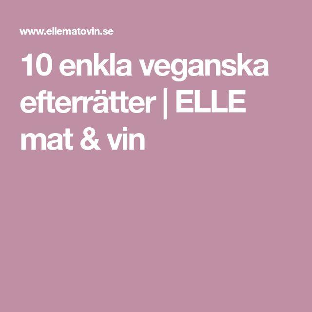 10 enkla veganska efterrätter | ELLE mat & vin