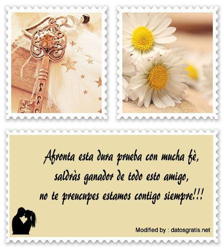 frases de aliento para compartir,mensajes de aliento para facebook:  http://www.datosgratis.net/los-mejores-mensajes-de-animo-para-alguien-enfermo/