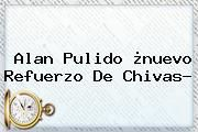 http://tecnoautos.com/wp-content/uploads/imagenes/tendencias/thumbs/alan-pulido-nuevo-refuerzo-de-chivas.jpg Alan Pulido. Alan Pulido, ¿nuevo refuerzo de Chivas?, Enlaces, Imágenes, Videos y Tweets - http://tecnoautos.com/actualidad/alan-pulido-alan-pulido-nuevo-refuerzo-de-chivas-2/