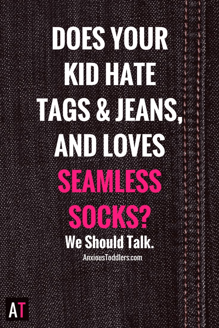 If you scour the internet for seamless socks and buy multiple pairs of the same exact pants because your child will actually wear them, you are not alone.