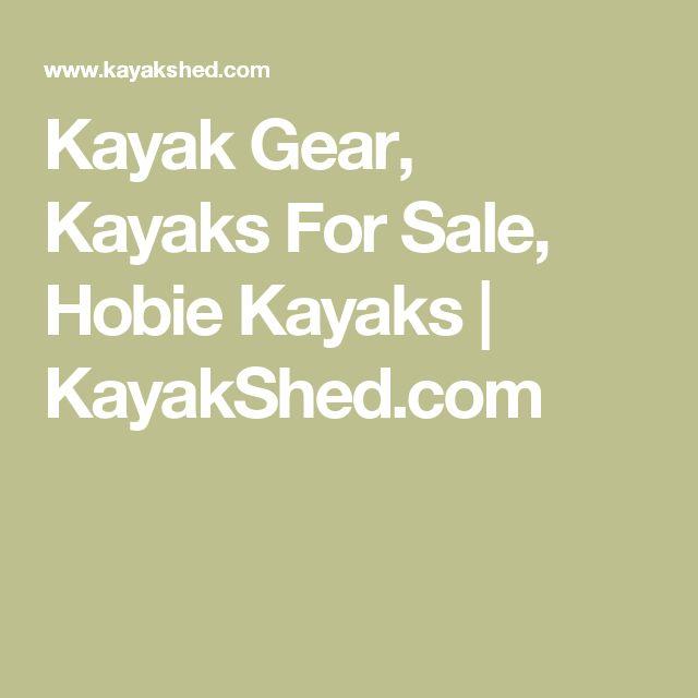 Kayak Gear, Kayaks For Sale, Hobie Kayaks | KayakShed.com