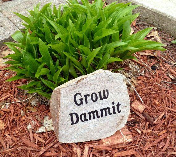 Large Engraved Garden Rock Granite Grow Dammit by GotJunk on Etsy, $40.00