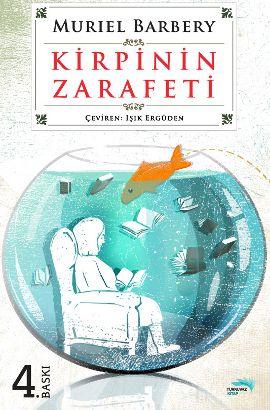 kirpinin zarafeti - muriel barbery - turkuvaz  http://www.idefix.com/kitap/kirpinin-zarafeti-muriel-barbery/tanim.asp