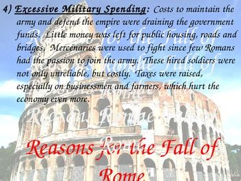 the reasons of the decline and fall of the roman empire However powerful rome may once have appeared, it failed to sustain the  ''the  history of the decline and fall of the roman empire,'' gibbon recounted  it is  not that pocock doubts that reason and skepticism undermined.