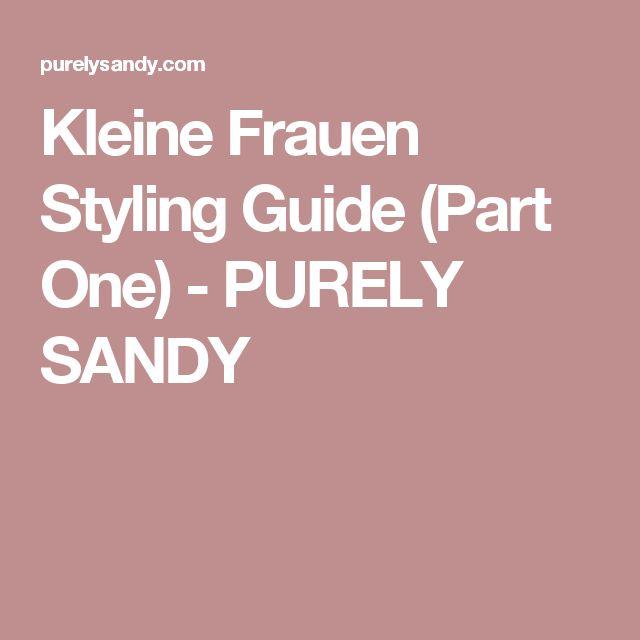 Kleine Frauen Styling Guide (Part One) - PURELY SANDY