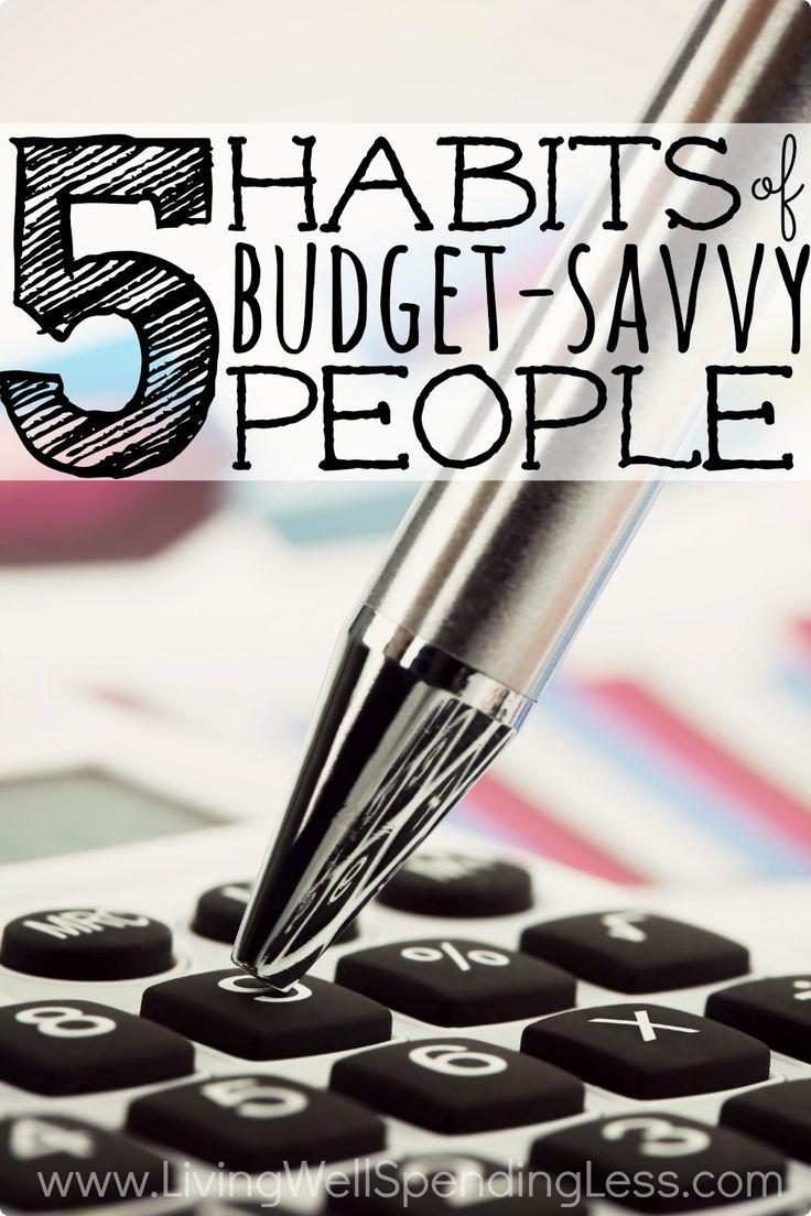 5 Habits of Budget Savvy People