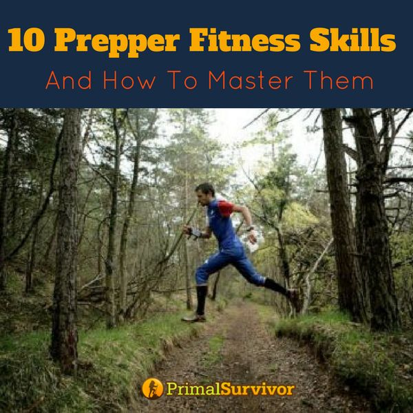 10 Prepper Fitness Skills and How to Master Them to increase your chances in a survival situation. #emergencypreparedness #survivalist #fitness #exercises #preppers #shtf #primalsurvivor