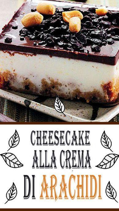 Cheesecake alla crema di arachidi