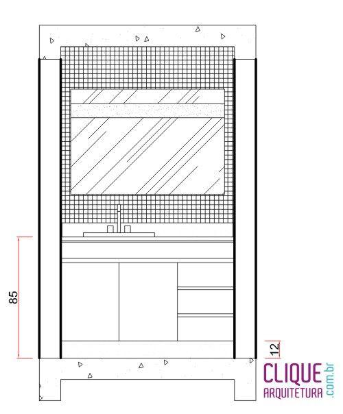 Banheiro Ergonomia & Circulação  Clique Arquitetura  ALTURA DO ESPELHO -> Pia Banheiro Altura Padrao