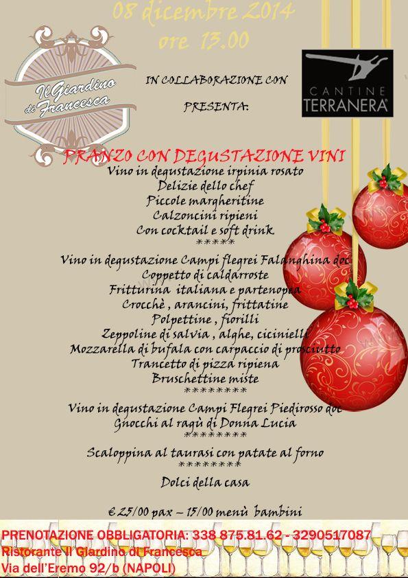 8 dicembre - Pranzo con degustazione - Cantine Terranera - Tel 0825.671455  Cell 338 875 8162 info@cantineterranera.it