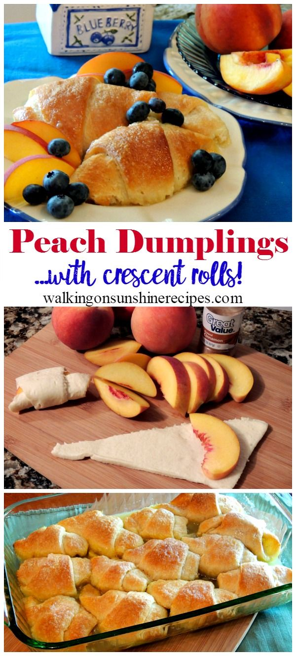 Peach dumplings are an easy treat when you use crescent rolls from Walking on Sunshine.