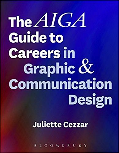 Amazon The AIGA Guide To Careers In Graphic And Communication Design 9781501323683