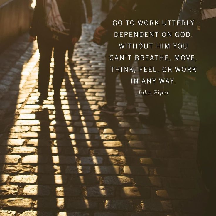 """""""How can young workers glorify God at work? Dependence. Go to work utterly dependent on God (Proverbs 3:56; John 15:5). Without him you cant breathe move think feel or talk. Not to mention be spiritually influential. Get up in the morning and let God know your desperation for him. Pray for help. Integrity. Be absolutely and meticulously honest and trustworthy on the job. Be on time. Give a full days work. 'Thou shalt not steal.' More people rob their employers by being slackers than by…"""