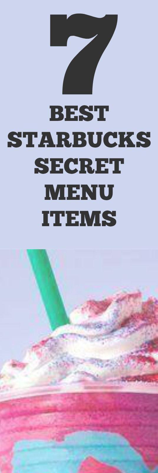 7 Best Starbucks Secret Menu Items