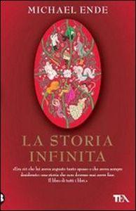 La storia infinita - Michael Ende - Libro - TEA - I grandi della TEA   IBS