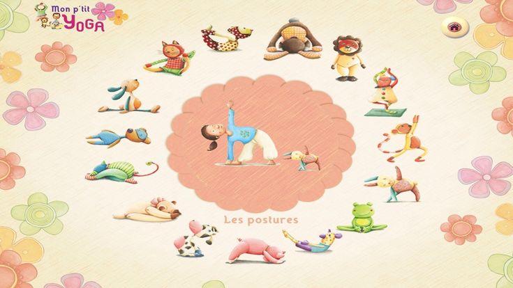 Je vous présente aujourd'hui une application qui permet d'initier les enfants au yoga à travers 15 postures, des chansons et des jeux (à partir de 2 ans).