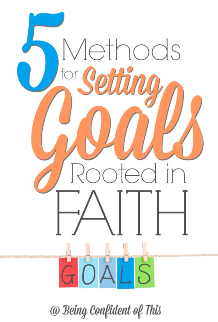 If you feel desperate for real, lasting change, try these methods for setting goals that are rooted in faith!