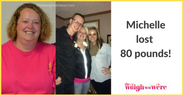 Real Weight Loss Success Stories: Michelle Loses 80 Pounds And Never Gives Up