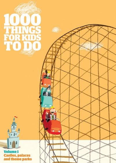 – 1000 Things For Kids To Do Theme Parks