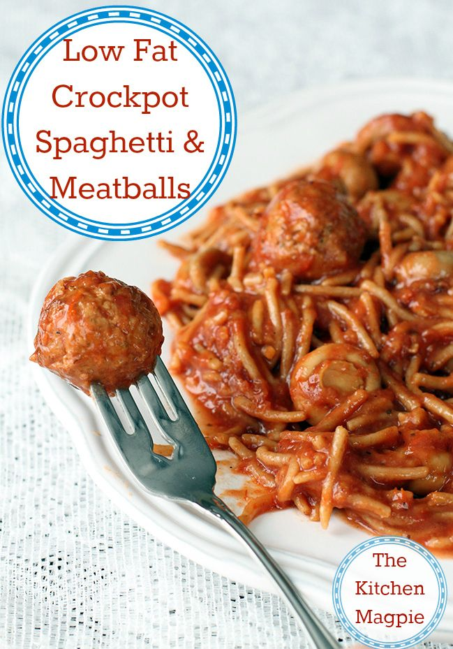 Healthy, low fat crockpot spaghetti and meatballs! | The Kitchen Magpie #recipes #crockpot #slowcooker